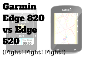 Garmin Edge 820 vs Edge 520: Battle Royale (No Holds Barred) post image