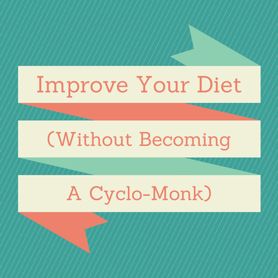 How To Improve Your Diet
