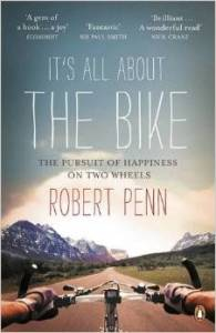 Its All About The Bike Robert Penn